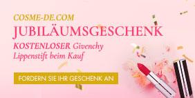 COSME-DE Jubiläumsgeschenk 🎂 KOSTENLOSER Givenchy Lippenstift beim Kauf 💄 [CODE: BDAYGIFT]