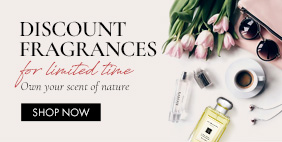 Discount fragrances for limited time. Own your scent of nature.