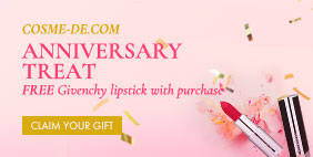 COSME-DE Anniversary Treat 🎂 FREE Givenchy lipstick 💄 with purchase [CODE: BDAYGIFT]