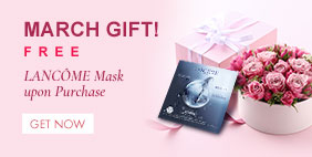 March Gift! FREE LANCÔME Mask upon Purchase. Get Now>>>