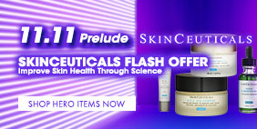 DOUBLE 11 Prelude 💡 SkinCeuticals Flash Offer 💥 Improve Skin Health Through Science