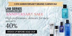 13th Anniversary Brand Carnival 🎪 Lab Series Anniversary SALE 💳